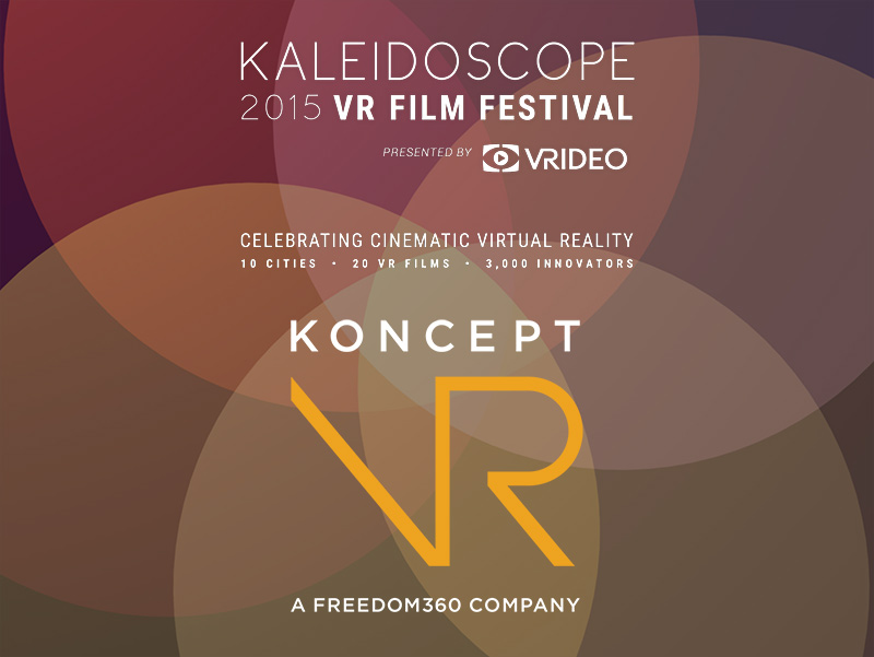 Koncept VR | Freedom360 joins Kaleidoscope VR Film Festival as a Bronze Sponsor